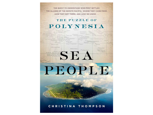 Sea People: The Puzzle of Polynesia.
