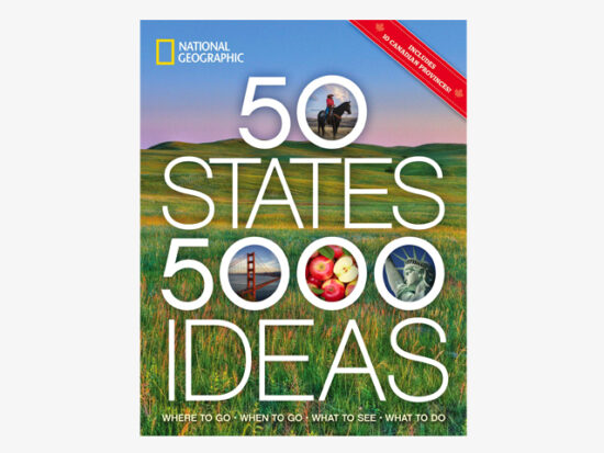 50 States, 5,000 Ideas: Where to Go, When to Go, What to See, What to Do.