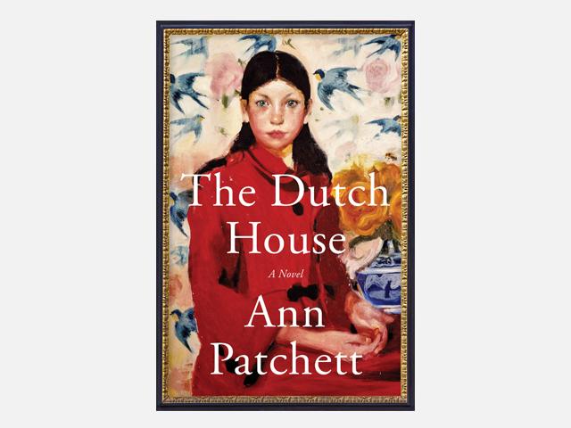 The Dutch House: A Novel.