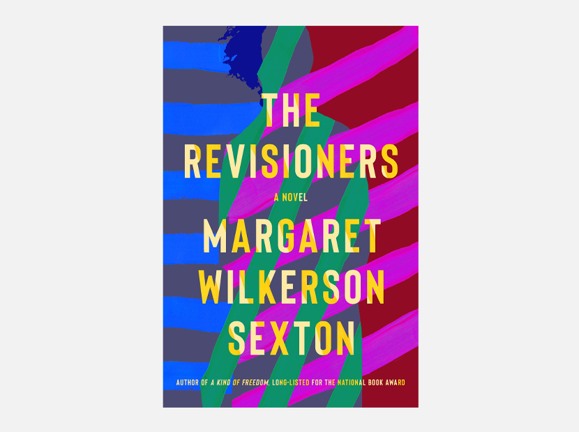 The Revisioners: A Novel.